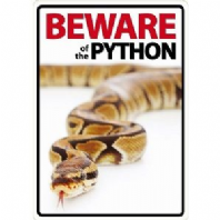 Beware Of The Python Sign